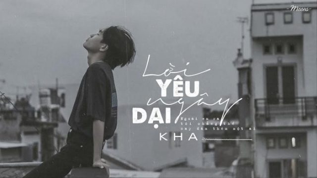 kha loi yeu ngay dai music video